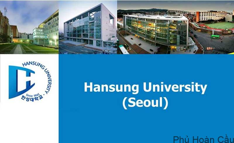 Đại học Hansung Hàn Quốc với hệ thống 4 trường chuyên sâu từng lĩnh vực