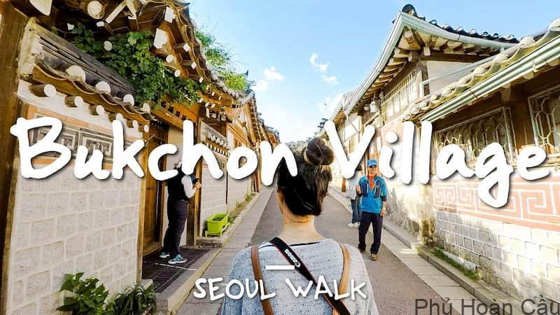 Bukchon - giải mã làng cổ Bukchon Hanok với khách quốc tế khổng lồ