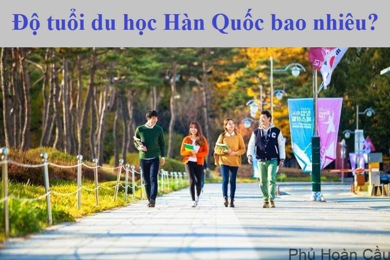 Du học Hàn Quốc bao nhiêu tuổi là phù hợp?